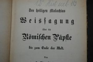 Hirnstein - Des heiligen Malachias Weissagung über die Römischen Päpste - 1874