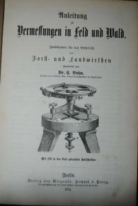 Bohn - Anleitung zu Vermessungen in Feld und Wald - 1876