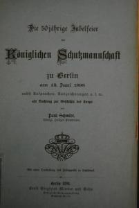 Die 50jährige Jubelfeier der Königlichen Schutzmannschaft zu Berlin - 1898