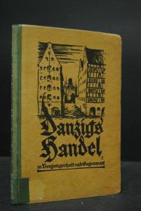 Danzigs Handel in Vergangenheit und Gegenwart - 1925