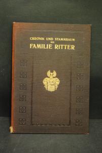 Chronik und Stammbaum der Familie Ritter - 1915
