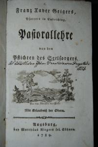 Geiger - Pastorallehre. Von den Pflichten des Seelsorgers - 1789