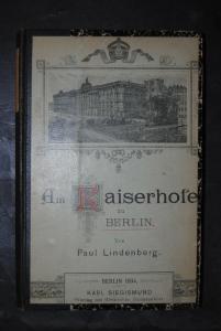 Lindenberg  - Am Kaiserhofe zu Berlin - Berlin 1894