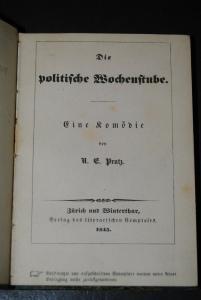 Prutz - Die politische Wochenstube. Eine Komödie - 1845