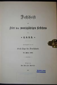 Festschrift zur Feier des 20jährigen Bestehens des U.O.B.B - 1902