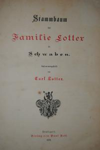 Stammbaum der Familie Lotter in Schwaben - 1879