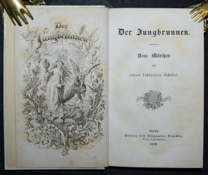 DER JUNGBRUNNEN - PAUL HEYSE - 1850 - SELTENE ERSTE AUSGABE - ERSTLINGSWERK