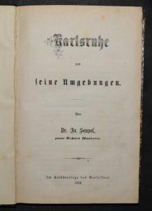 Karlsruhe und seine Umgebungen von F. Seupel - 1869 - Erste und einzige Ausgabe