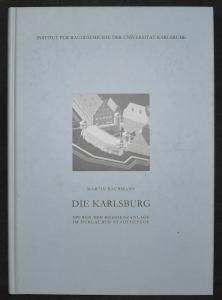 Die Karlsburg Residenzanlage im Durlacher Stadtgefüge - Karlsruhe- Durlach