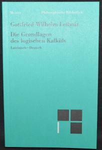 Leibniz - Die Grundlagen des logischen Kalküls - Mathematik - Mathematics