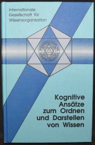 KOGNITIVE ANSÄTZE ZUM ORDNEN UND DARSTELLEN VON WISSEN - WINFRIED GÖDERT - 1992