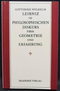 GOTTFRIED WILHELM LEIBNIZ IM PHILOSOPHISCHEN DISKURS - HARTMUT HECHT - 1991