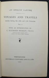 VOYAGES AND TRAVELS MAINLY DURING THE 16TH AND 17TH CENTURIES FIRST EDITION