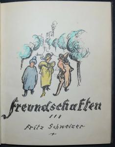 Original-Zeichnungen - Aquarelle -  1922 - Fritz Schweizer, Freundschaften -