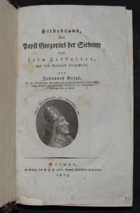 Hildebrand, als Papst Gregorius von Johannes Voigt - 1815 - ERSTE AUSGABE