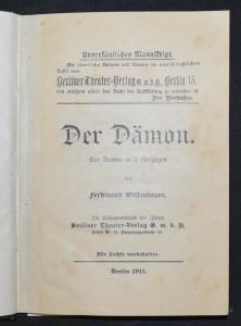 Der Dämon - 1911 -  F. Wittenbauer - SEHR SELTENE ERSTE AUSGABE - THEATERSTÜCKE