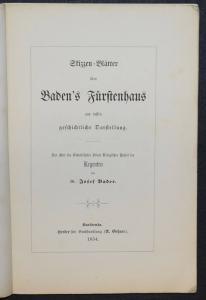 SKIZZEN-BLÄTTER ÜBER BADEN'S FÜRSTENHAUS - J. BADER - 1854 - ADEL - BADENIA
