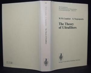 THE THEORY OF ULTRAFILTERS - W. COMFORT - 1974 - MATHEMATICS