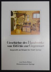 D. Böker - Geschichte des Handwerks von 1585 bis zur Gegenwart - SPRINGE