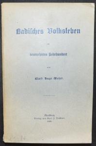 Badisches Volksleben im neunzehnten Jahrhundert - ERSTE AUSGABE - 1900 Baden