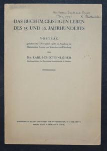 K. SCHOTTENLOHER - DAS BUCH IM GEISTIGEN LEBEN DES 15. und ...  - 1931- SIGNIERT