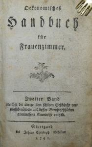 SCHWÄBISCHES KOCHBUCH 1791-1792 LÖFFLER SEHR SELTENE ERSTE AUSGABE