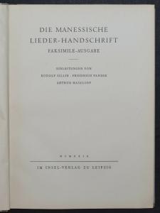 DIE MANESSISCHE LIEDER-HANDSCHRIFT FAKSIMILE INSEL 1929