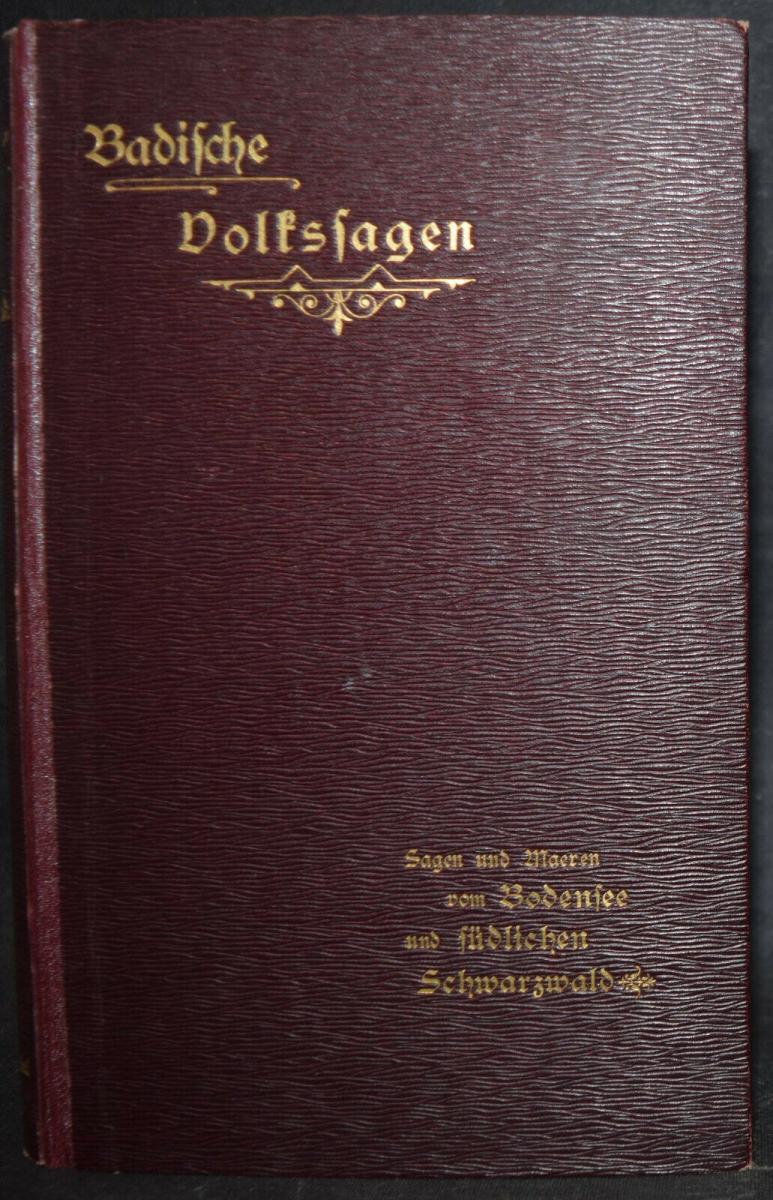 BADER U.A., BADISCHES SAGENBUCH BADENIA SAGEN 1898-1899 7