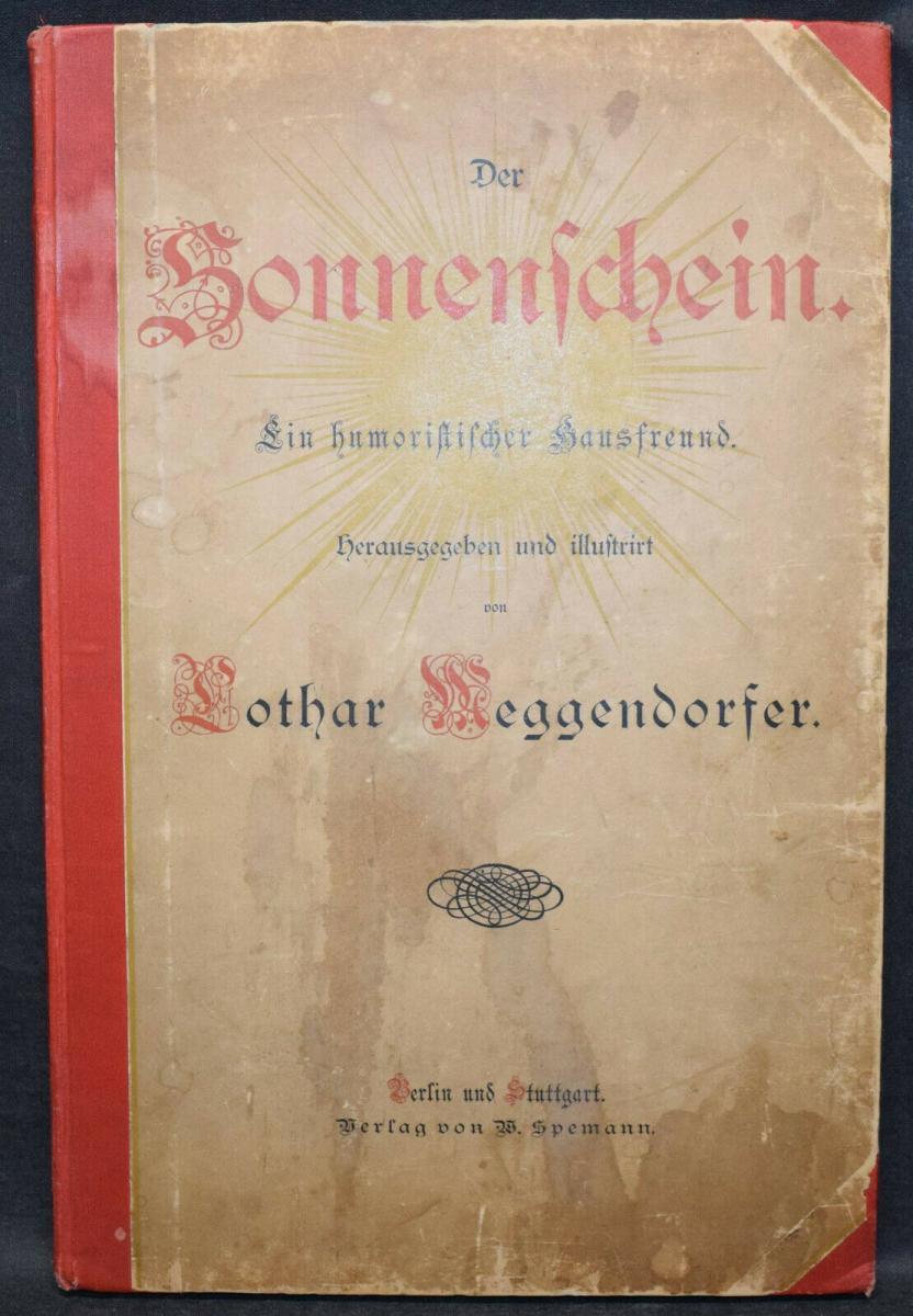 LOTHAR MEGGENDORFER - DER SONNENSCHEIN - UM 1886 - EINZIGE AUSGABE - SELTEN 1