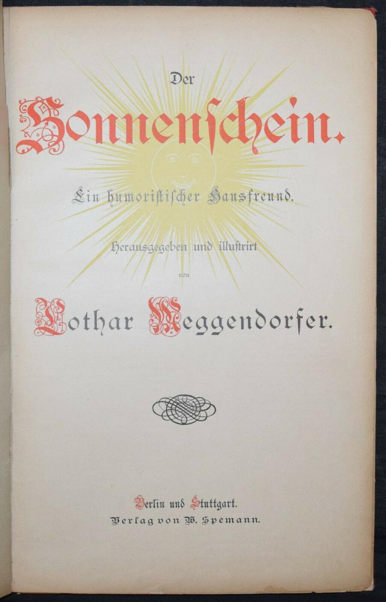 LOTHAR MEGGENDORFER - DER SONNENSCHEIN - UM 1886 - EINZIGE AUSGABE - SELTEN 2
