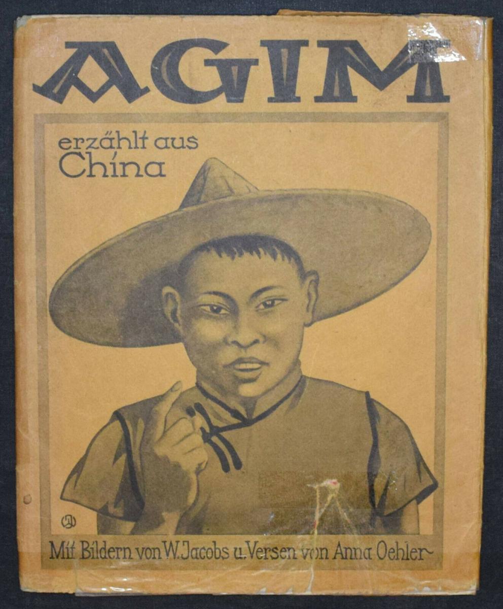 AGIM ERZÄHLT AUS CHINA - ANNA OEHLER - ERSTAUSGABE 1924 - MISSIONSLITERATUR 1