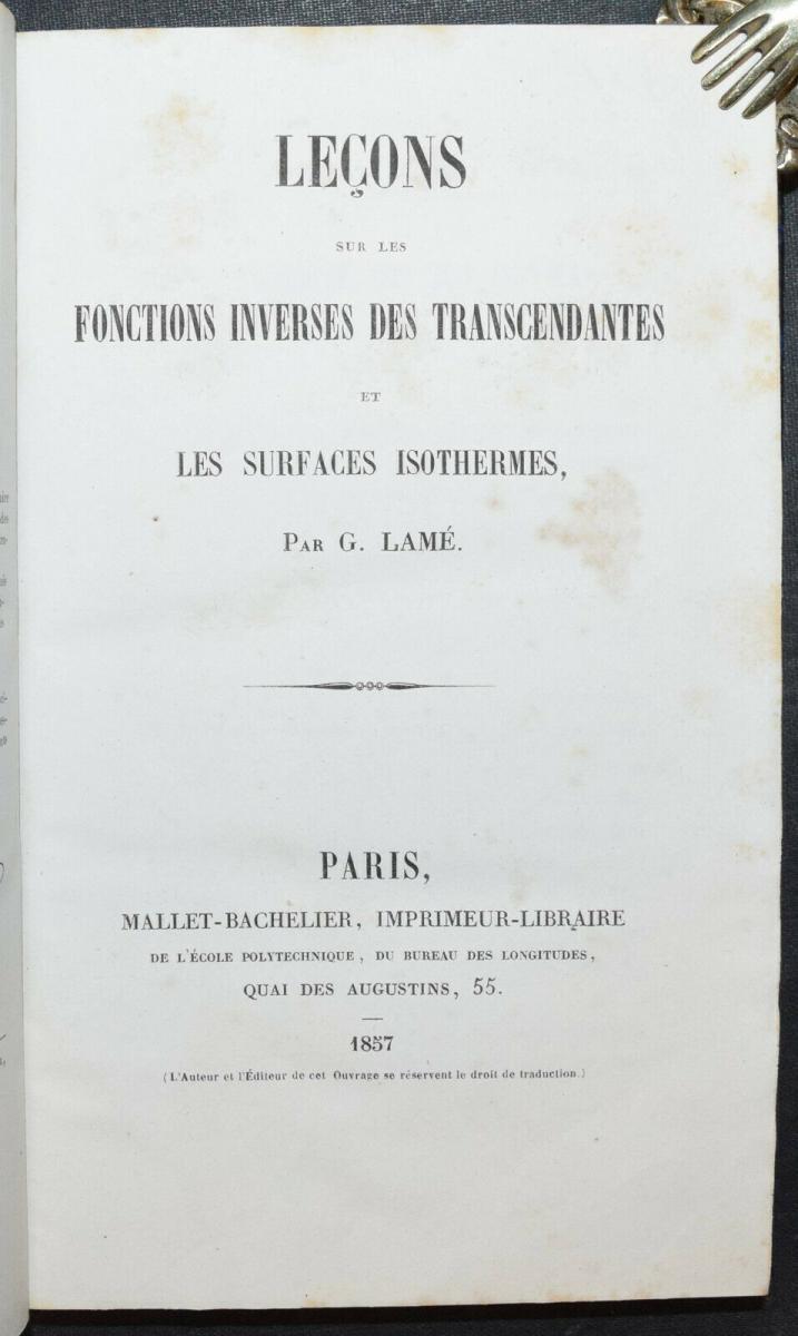 LEÇONS SUR LES FONCTIONS INVERSES DES TRANSCENDANTES - GABRIEL LAMÉ - 1857 0