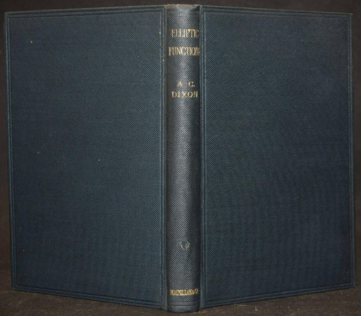 THE ELEMENTARY PROPERTIES OF THE ELLIPTIC FUNCTIONS - ALFRED DIXON - 1894 1