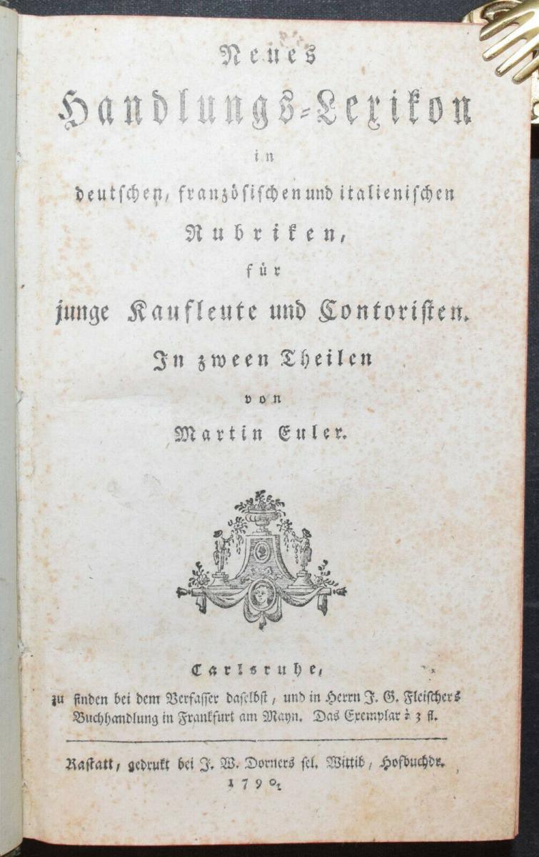 EULER - NEUES HANDLUNGS-LEXIKON - SELTENE ERSTE AUSGABE - 1790 - HANDEL 0