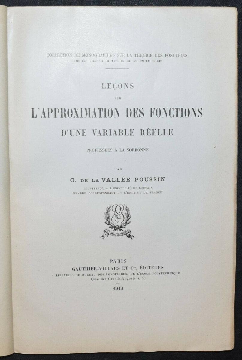 LA VALLÉE POUSSIN - LEÇONS SUR L'APPROXIMATION DES FONCTIONS…1919 - MATHEMATIK 0