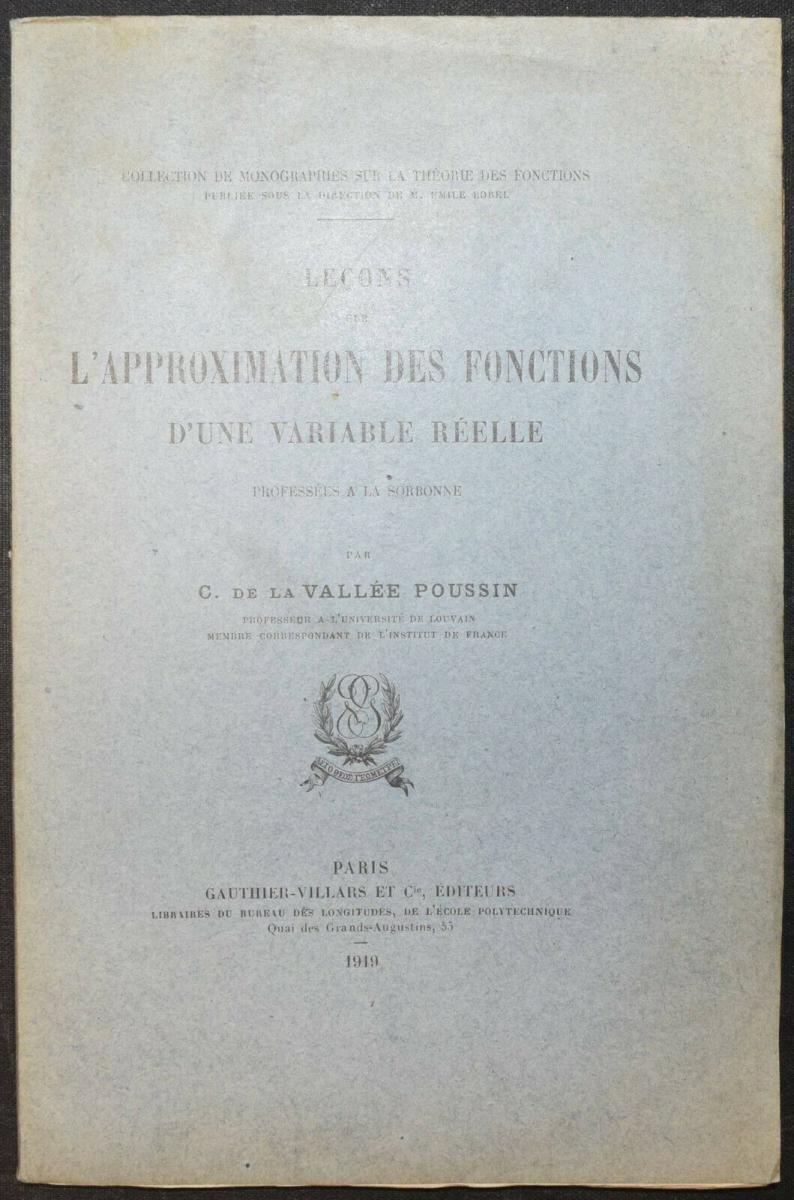 LA VALLÉE POUSSIN - LEÇONS SUR L'APPROXIMATION DES FONCTIONS…1919 - MATHEMATIK 10