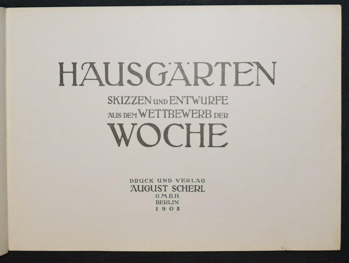 Hausgärten - 1908 - Gartenarchitektur - Gärten - Gartenbau 8