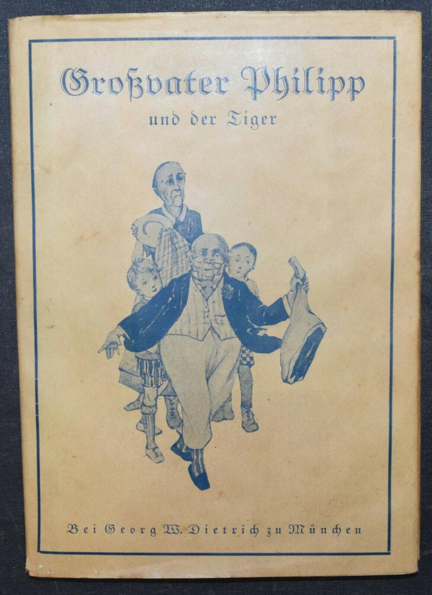 MEIXNER - GROSSVATER PHILIPP UND DER TIGER - EINZIGE AUSGABE (1928) 7