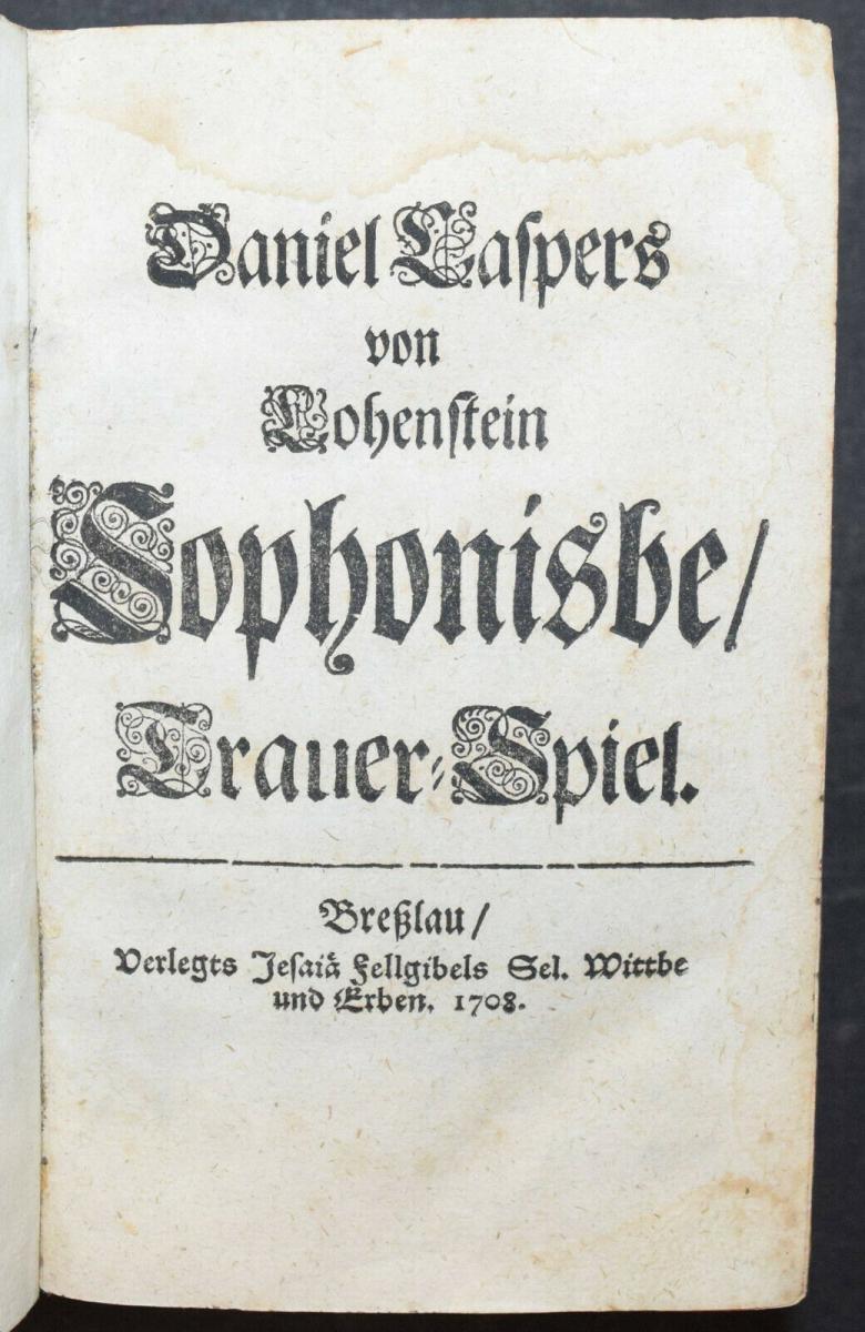 CLEOPATRA - DANIEL LOHENSTEIN - SAMMELBAND 1679 - 1724 - THEATERSTÜCKE - DRAMEN 2