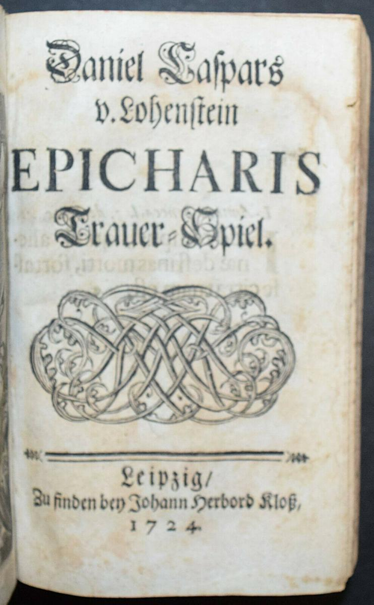 CLEOPATRA - DANIEL LOHENSTEIN - SAMMELBAND 1679 - 1724 - THEATERSTÜCKE - DRAMEN 9