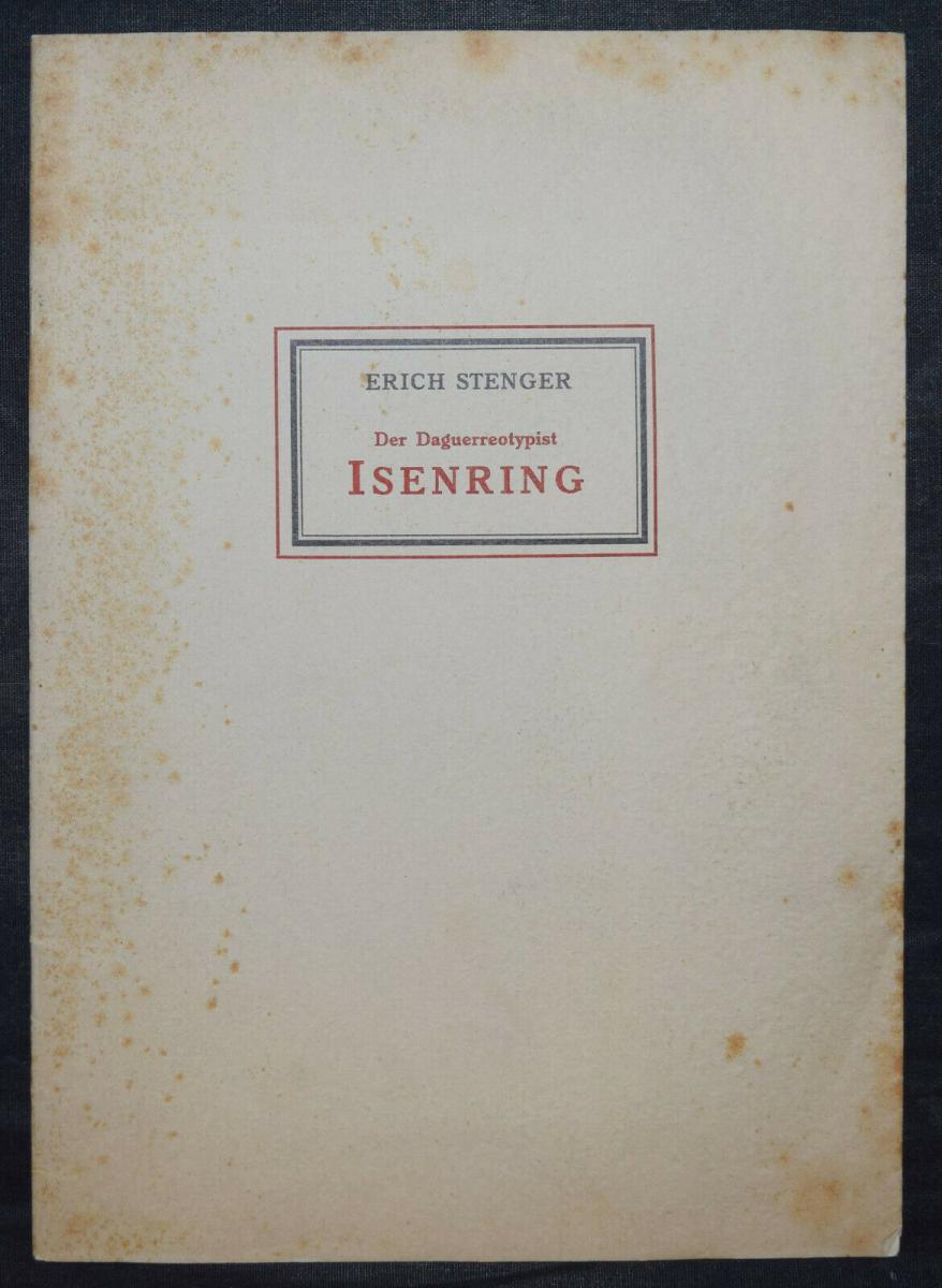ISENRING – STENGER, DER DAGUERREOTYPIST J. B. ISENRING - 1931 DAGUERREOTYPIE 2