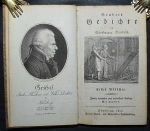 GRÜBEL - GEDICHTE IN NÜRNBERGER MUNDART - 1802 NÜRNBERG