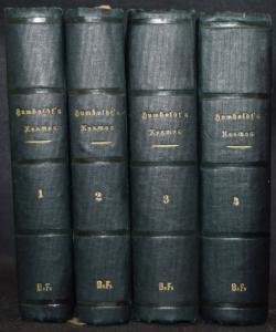 HUMBOLDT - KOSMOS. ENTWURF EINER PHYSISCHEN WELTBESCHREIBUNG 1845.-1858