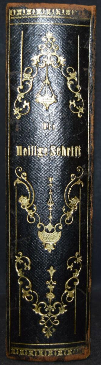 BIBLIA GERMANICA – DIE BIBEL ODER DIE GANZE HEILIGE SCHRIFT - UM 1845 1