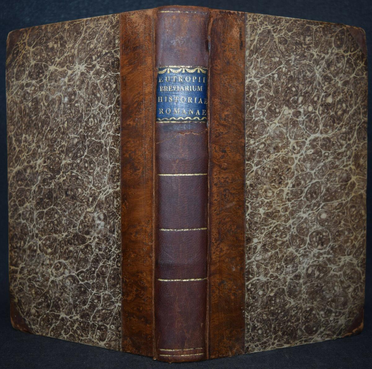EUTROPIUS - EUTROPII BREVIARIUM HISTORIAE ROMANAE - ERSTAUSGABE 1813 - ANTIKE 0