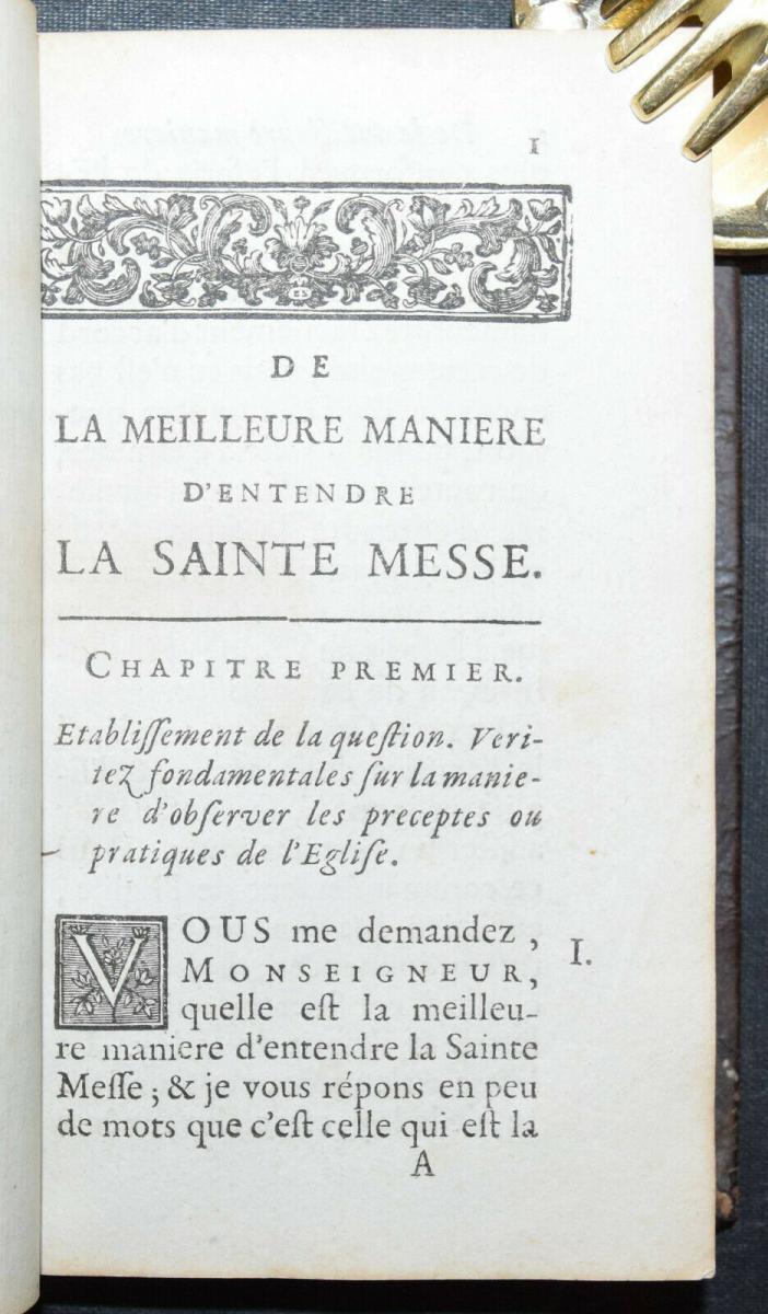 LE TOURNEU - DE LA MEILLEURE MANIÈRE D'ENTENDRE LA SAINTE MESSE - 1706 -LITURGIE 3
