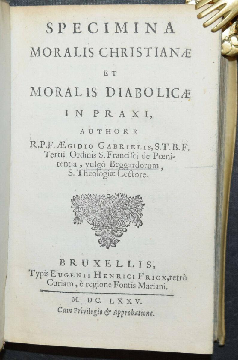 AEGIDIUS GABRIELIS - SPECIMINA MORALIS CHRISTIANÆ - ERSTAUSGABE 1675 0