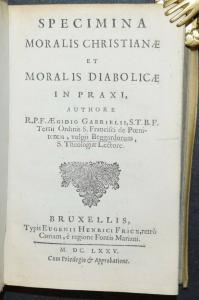 AEGIDIUS GABRIELIS - SPECIMINA MORALIS CHRISTIANÆ - ERSTAUSGABE 1675