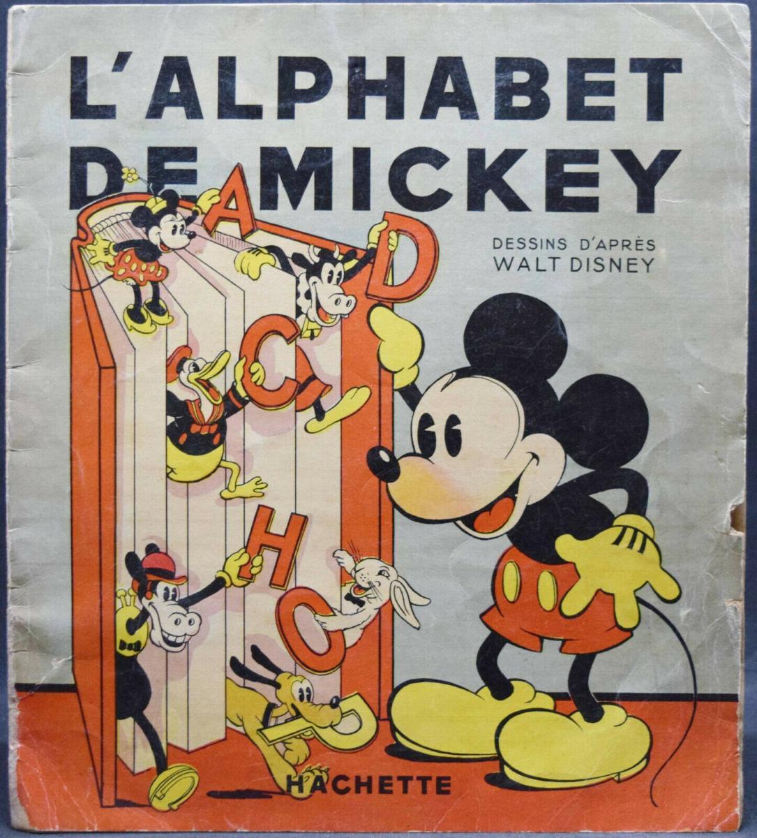 WALT DISNEY - L' ALPHABET DE MICKEY - ERSTAUSGABE 1936 - MICKY MAUS - ABC-BUCH 0