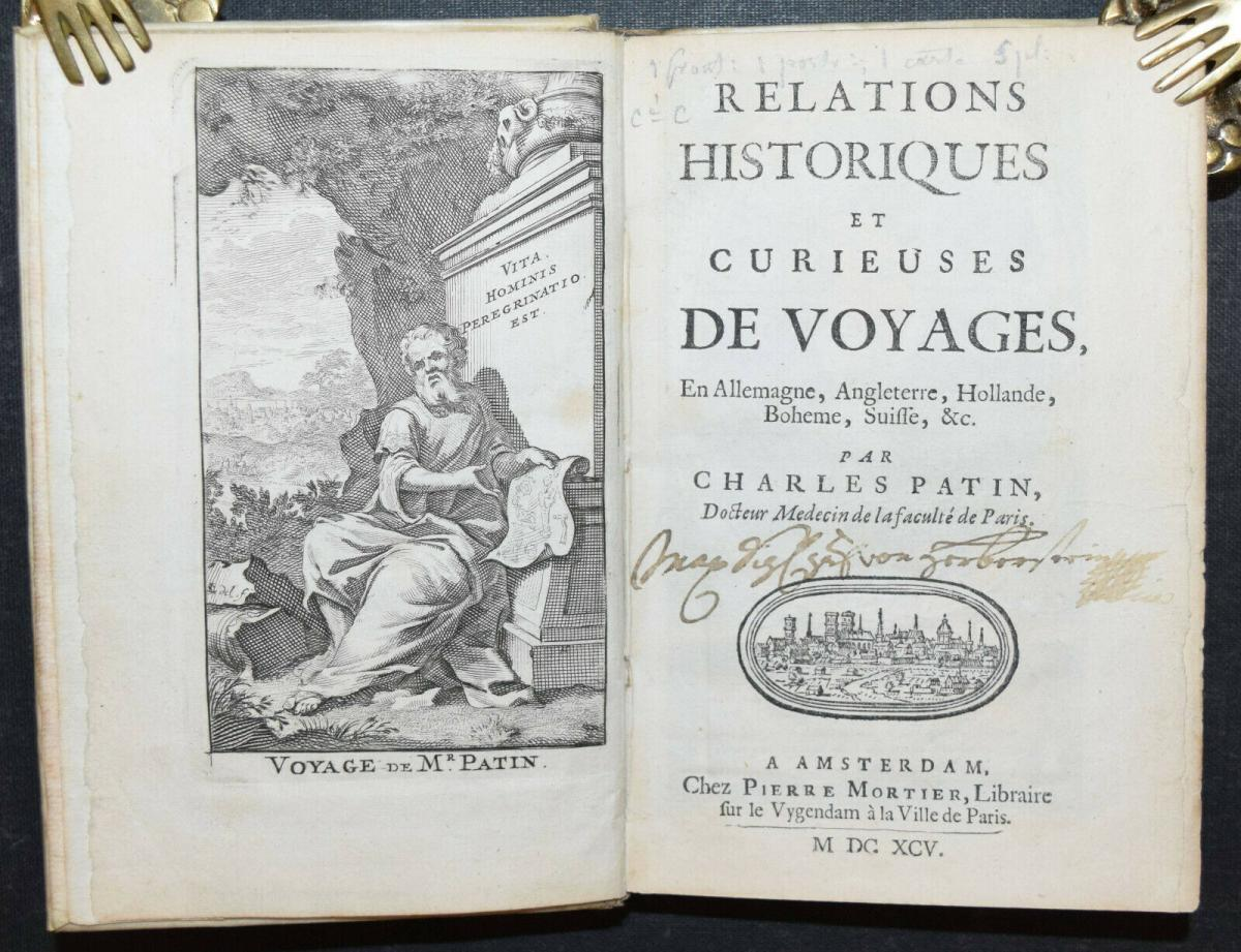 CHARLES PATIN - RELATIONS HISTORIQUES ET CURIEUSES WADE VOYAGES - 1695 - REISE 0